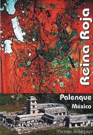 México. Comienza a revelarse el misterio de la Reina Roja de Palenque