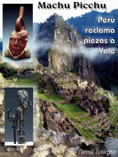 Perú demandará a Yale para recuperar piezas de Machu Picchu
