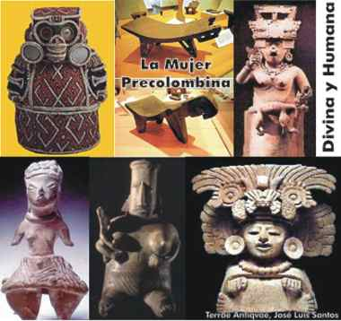 'Divina y Humana'. Poder e influjo de la mujer precolombina