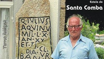 Santa Comba se vuelve romana. Un cantero encuentra una lápida del siglo I después de Cristo