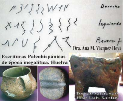NUEVAS ESCRITURAS PALEOHISPÁNICAS DE ÉPOCA MEGALÍTICA. (IV-III milenio a.C.): LOS TIPOS HUELVA LINEAL (o HUELVA 1), HUELVA CUADRADA (o HUELVA 2) y HUELVA  GEOMÉTRICA (o HUELVA 3)