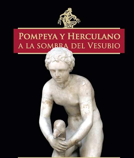 Pompeya y Herculano a la sombra del Vesubio 000
